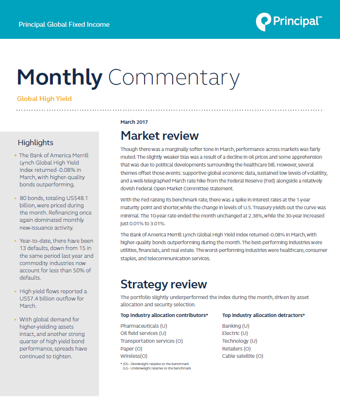 Principal Global Fixed Income High Yield Portfolio Managers provide market commentary for March 2017