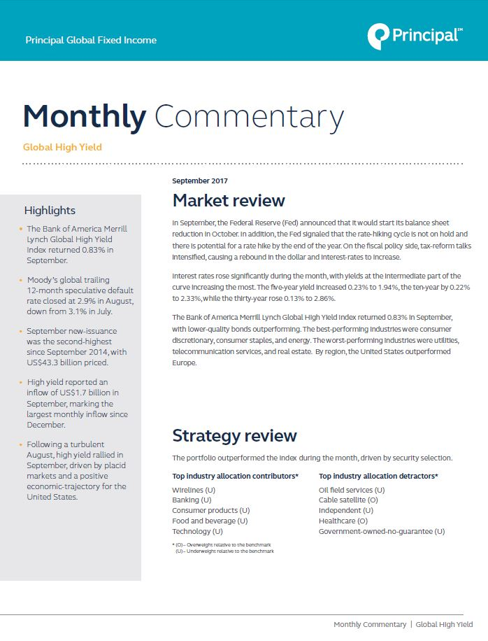 Principal Global Fixed Income High Yield Portfolio Managers provide market commentary for September 2017