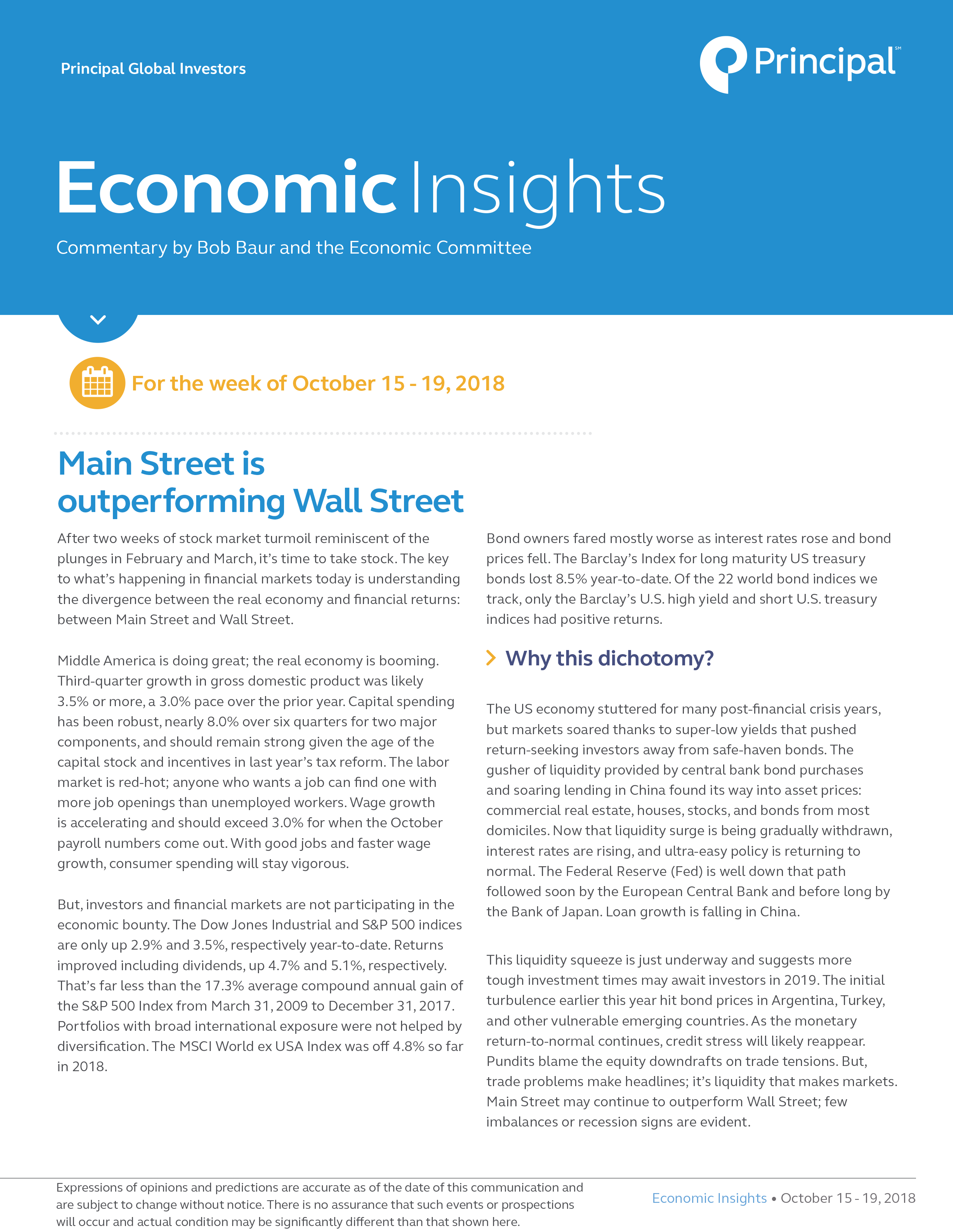 Economic Insights - October 15 - 19, 2018 | www principalglobal com |