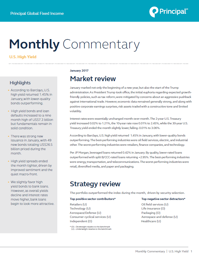 Principal Global Fixed Income High Yield Portfolio Managers provide market commentary for January 2017