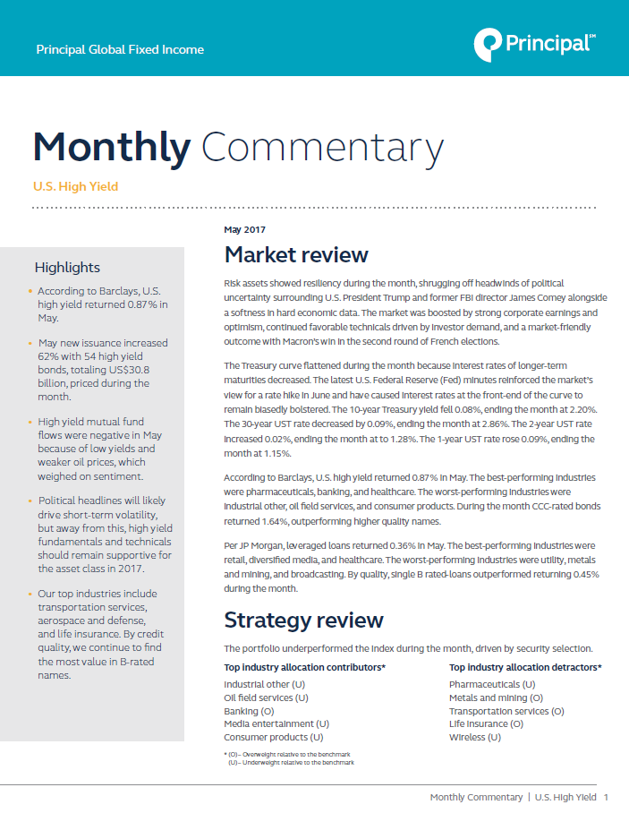 Principal Global Fixed Income High Yield Portfolio Managers provide monthly market commentary